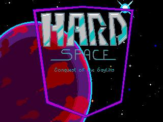 Screenshot of Hard Space: Conquest of the Gayliks!