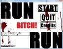 Screenshot 1 of Run bitch Run! 1.03