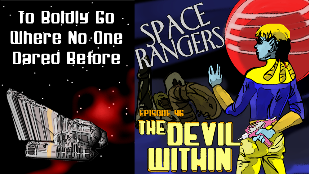 Zoomed screenshot of Space Rangers Ep 46 The Devil Within