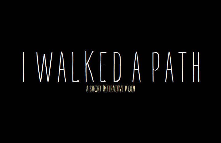 Screenshot of I Walked a Path