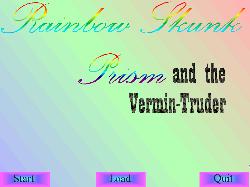 Zoomed screenshot of Rainbow Skunk Prism and the Vermin-Truder