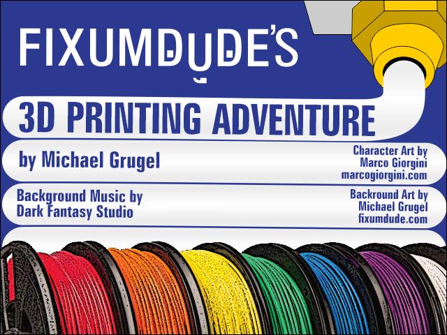 Zoomed screenshot of Fixumdude's 3D Printing Adventure