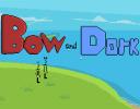 Screenshot 1 of Bow and Dork